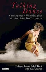 Talking Dance: Contemporary Histories from the South China Sea af Ralph Buck