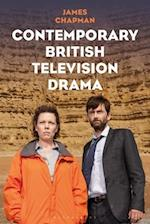Contemporary British Television Drama (International Library of the Moving Image)