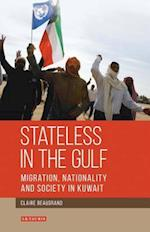 Stateless in the Gulf (Library of Modern Middle East Studies, nr. 143)