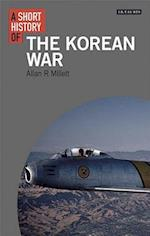 A Short History of the Korean War (I B Tauris Short Histories)