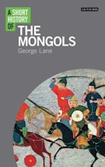 A Short History of the Mongols (I B Tauris Short Histories)