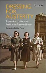 Dressing for Austerity (Dress Cultures)