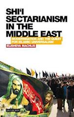 Shi'i Sectarianism in the Middle East (Library of Modern Religion)