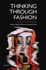 Thinking Through Fashion (Dress Cultures)