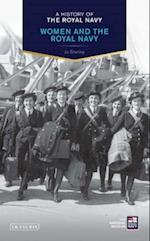 A History of the Royal Navy: Women and the Royal Navy (A History of the Royal Navy)