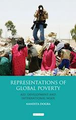 Representations of Global Poverty (Library of Development Studies, nr. 6)