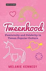 Tweenhood (Library of Gender and Popular Culture)