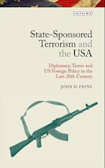State-Sponsored Terrorism and the USA (Library of Modern American History, nr. 6)