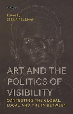 Art and the Politics of Visibility
