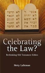Celebrating the Law?