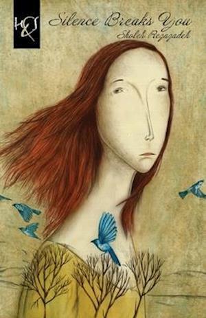 Bog, paperback Silence Breaks You af Sholeh Rezazadeh