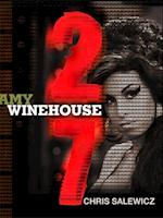 27: Amy Winehouse (The 27 Club Series)
