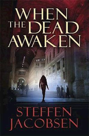 Bog, paperback When the Dead Awaken af Steffen Jacobsen