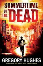 Summertime of the Dead af Gregory Hughes