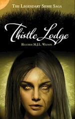 Thistle Lodge (Legendary Sidhe Saga)