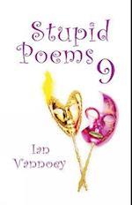 Stupid Poems 9