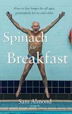 Spinach for Breakfast af Sam Almond