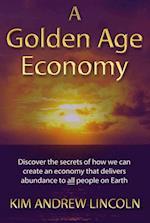 Golden Age Economy