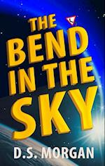 Bend in the Sky