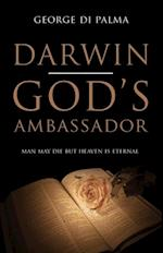 Darwin - God's Ambassador