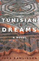 Tunisian Dreams