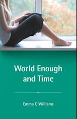 World Enough and Time