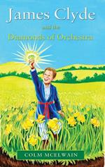 James Clyde and the Diamonds of Orchestra