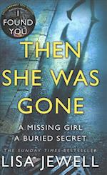 Then She Was Gone af Lisa Jewell