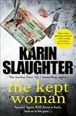 The Kept Woman af Karin Slaughter