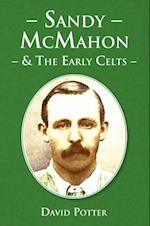 Sandy McMahon and the Early Celts
