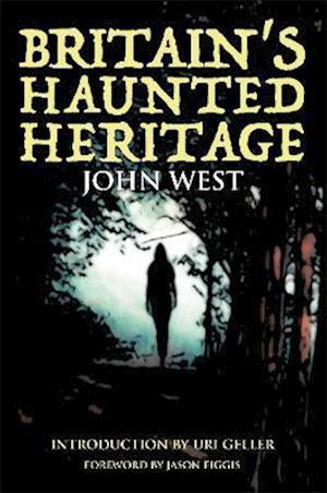Britain's Haunted Heritage