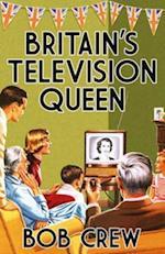 Britain's Television Queen