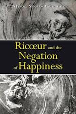 Ricoeur and the Negation of Happiness af Alison Scott-Baumann