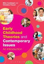 Early Childhood Theories and Contemporary Issues af Mine Conkbayir