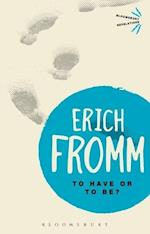 To Have or To Be? af Erich Fromm