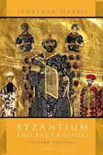 Byzantium and the Crusades af Jonathan Harris