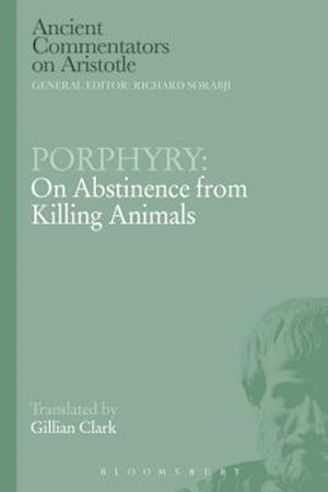Porphyry: On Abstinence from Killing Animals