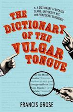 Dictionary of the Vulgar Tongue