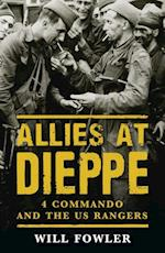 Allies at Dieppe af Will Fowler