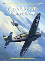 Aces of the 78th Fighter Group af Thomas McKelvey Cleaver