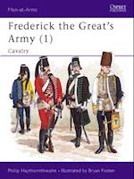 Frederick the Great s Army (1) (Men-At-Arms)