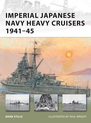 Imperial Japanese Navy Heavy Cruisers 1941 45