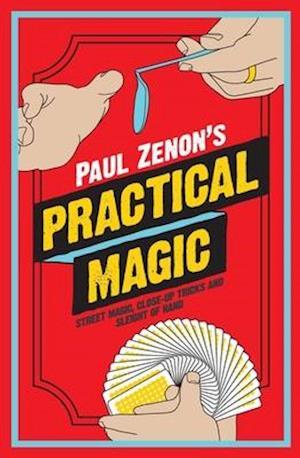 Paul Zenon's Practical Magic