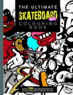 The Ultimate Skateboard Art Colouring Book