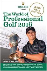 The World of Professional Golf 2016