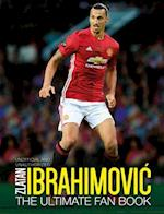 Zlatan Ibrahimovic: The Ultimate Fan Book