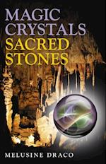 Magic Crystals, Sacred Stones