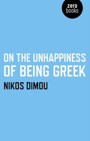 On the Unhappiness of Being Greek