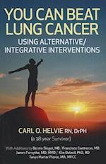 You Can Beat Lung Cancer af Carl O Helvie