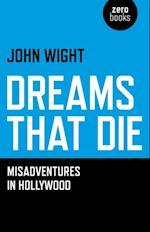 Dreams That Die af John Wight